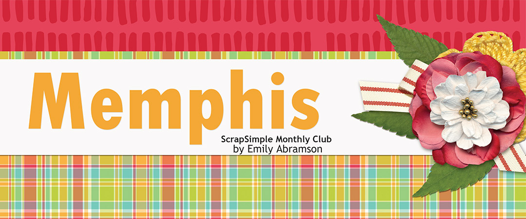 Scrap Girls ScrapSimple Club Exclusive: Memphis