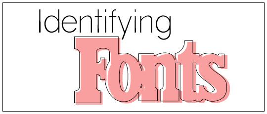 Identifying Fonts