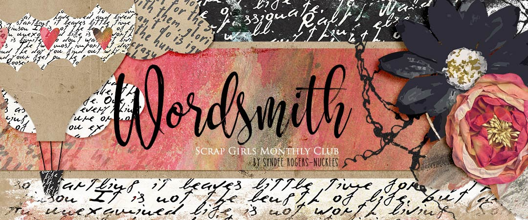 Scrap Girls Club Exclusive: Wordsmith