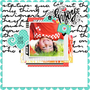 Scrapbook layout created with Dream Big templates