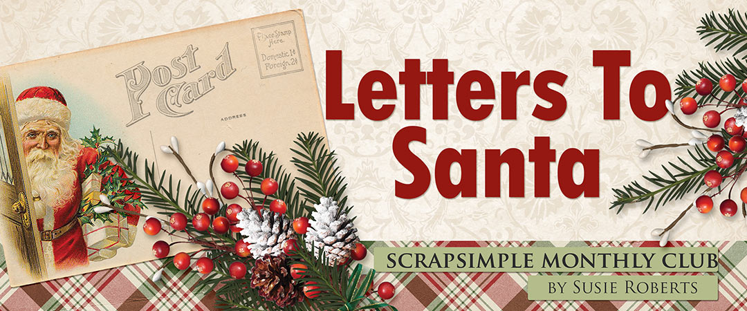 Scrap Girls ScrapSimple Club Exclusive: Letters to Santa