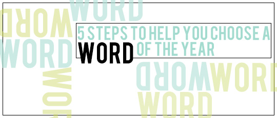 5 Steps for choosing word of the year