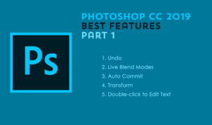 5 Great Features in the Photoshop CC 2019 Update