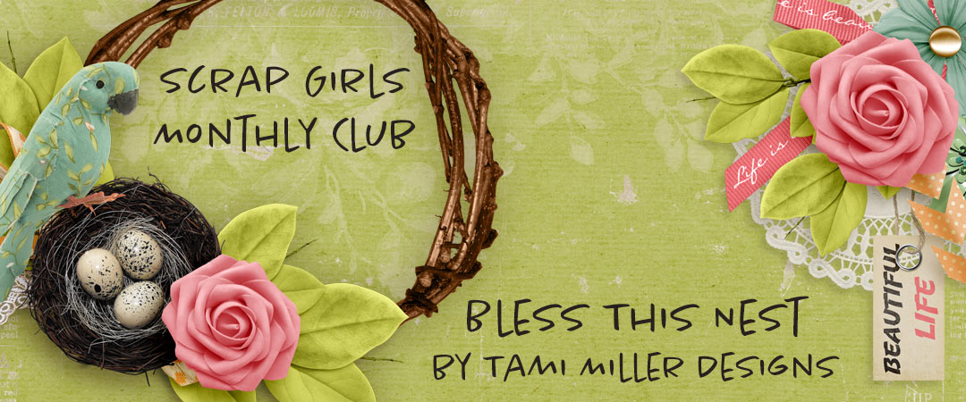 Scrap Girls Club Exclusive: Bless This Nest