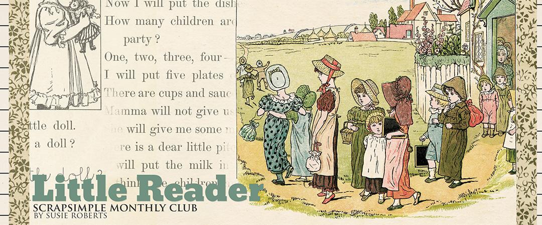 Scrap Girls ScrapSimple Club Exclusive: Little Reader