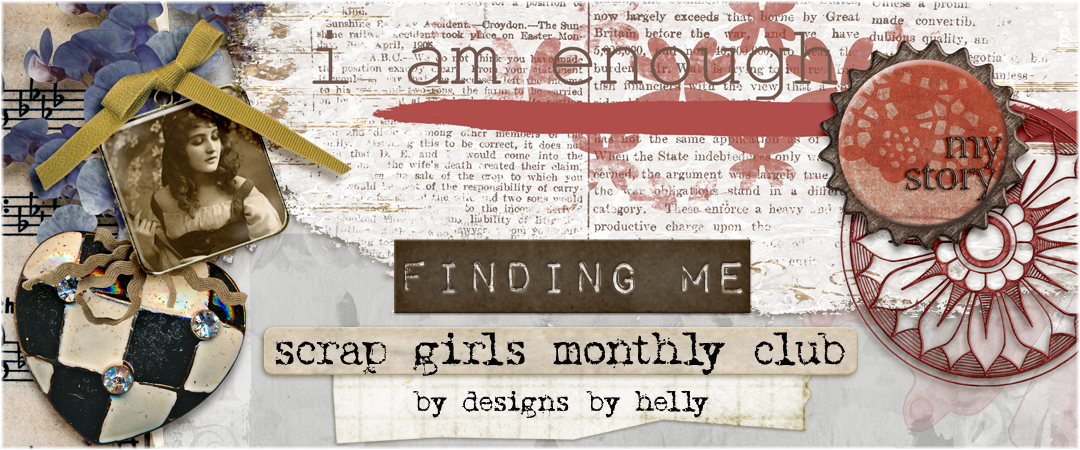 Scrap Girls Club Exclusive: Finding Me