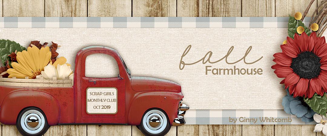 Scrap Girls Club Exclusive: Fall Farmhous