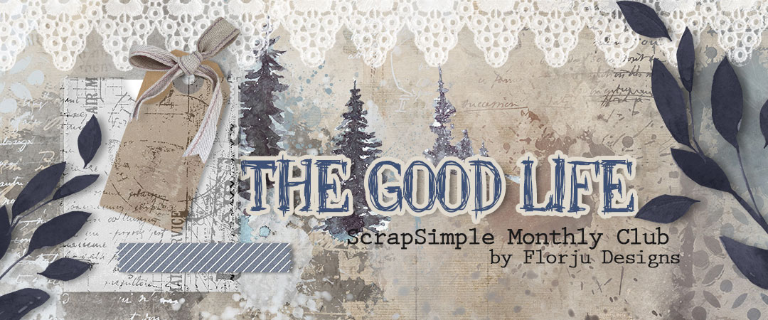 Scrap Girls ScrapSimple Club Exclusive: The Good Life