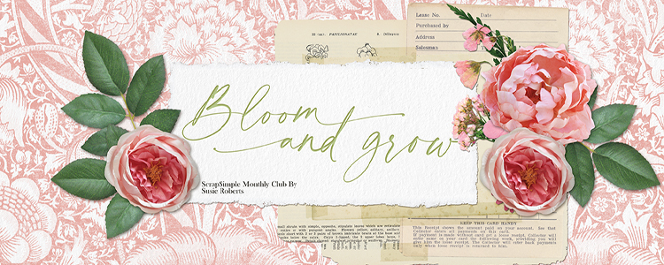 Bloom and Grow ScrapSimple Monthly Club
