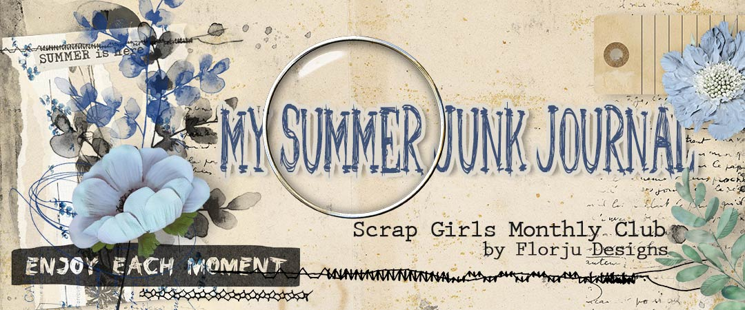 Scrap Girls Club Exclusive: My Summer Junk Journal