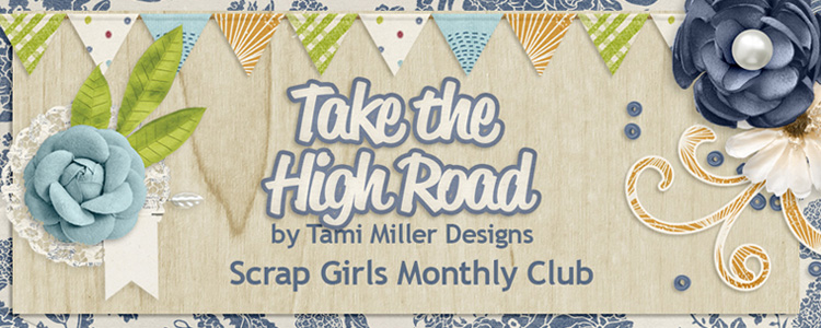 Scrap Girls Club Exclusive: Take The High Road