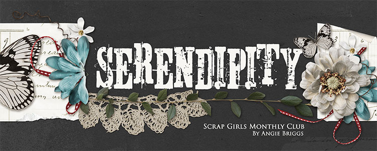 Scrap Girls Club Exclusive: Serendipity