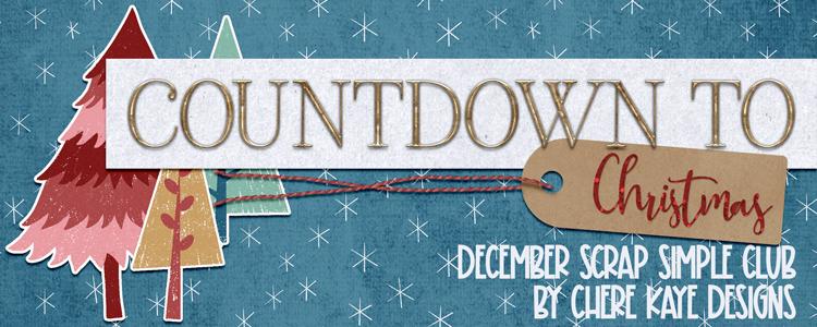 Scrap Girls ScrapSimple Club Exclusive: Countdown To Christmas