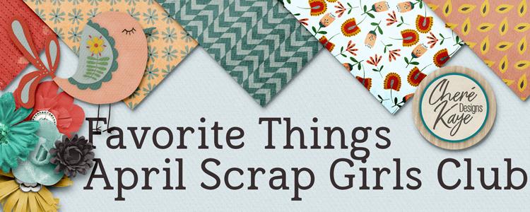 Scrap Girls Club Exclusive: Favorite Things